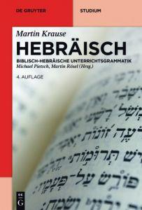 Hebräisch Michael Pietsch/Martin Rösel 9783110449662