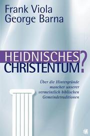 Heidnisches Christentum? Viola, Frank/Barna, George 9783936322439