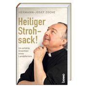 Heiliger Strohsack! Zoche, Hermann-Josef 9783746255903