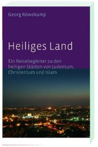 Heiliges Land Röwekamp, Georg 9783460327801