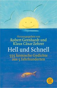 Hell und Schnell Klaus Cäsar Zehrer/Robert Gernhardt 9783596159345