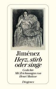 Herz, stirb oder singe Jiménez, Juan Ramón 9783257203882