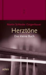 Herztöne - Das kleine Buch Schleske, Martin 9783863342142