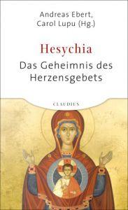 Hesychia Andreas Ebert/Carol Lupu 9783532624302