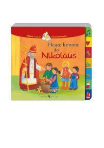 Heute kommt der Nikolaus Cratzius, Barbara 9783766615015