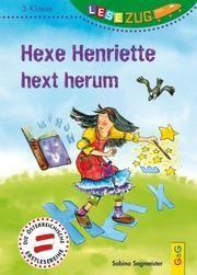 Hexe Henriette hext herum Sagmeister, Sabina 9783707422634