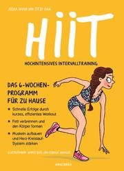 HIIT - Hochintensives Intervalltraining (Fitness Workout) Xavier, Jessica/Fit by Clem 9783730607749