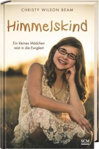 Himmelskind Beam, Christy Wilson 9783775156943