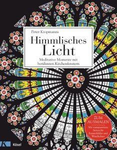 Himmlisches Licht Kropmanns, Peter 9783466372034