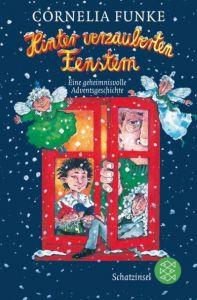 Hinter verzauberten Fenstern Funke, Cornelia 9783596809271