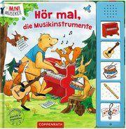 Hör mal, die Musikinstrumente Kerstin M Schuld 9783649630968