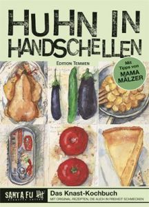 Huhn in Handschellen Mälzer, Christa 9783861088998