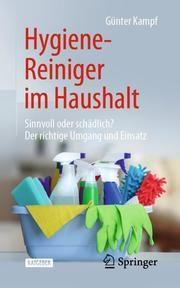 Hygiene-Reiniger im Haushalt Kampf, Günter 9783662597255