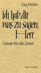 Ich hab dir was zu sagen, Herr Müller, Jörg (Dr.) 9783895110085