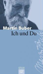 Ich und Du Buber, Martin 9783579025728