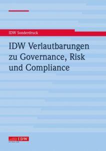 IDW Verlautbarungen zu Governance, Risk und Compliance Institut der Wirtschaftsprüfer 9783802121340