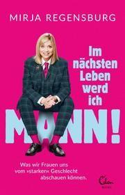 Im nächsten Leben werd ich Mann Regensburg, Mirja 9783959102261