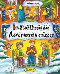 Im Stuhlkreis die Adventszeit erleben Erkert, Andrea 9783867021593