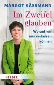 Im Zweifel glauben Käßmann, Margot 9783451069550