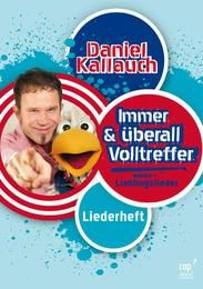Immer & überall - Volltreffer Kallauch, Daniel 9783867731447