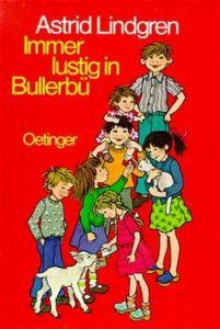 Immer lustig in Bullerbü Lindgren, Astrid 9783789119460