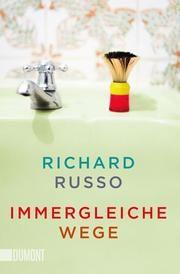 Immergleiche Wege Russo, Richard 9783832164805