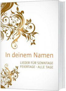 In deinem Namen Christoph Zehendner/Samuel Jersak 9783896154613