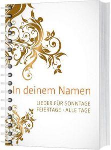 In deinem Namen Christoph Zehendner/Samuel Jersak 9783896154675