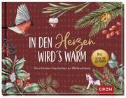 In den Herzen wird's warm - die schönsten Geschichten zur Weihnachtszeit  9783848500109