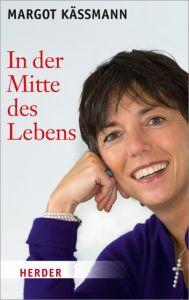In der Mitte des Lebens Käßmann, Margot 9783451066009