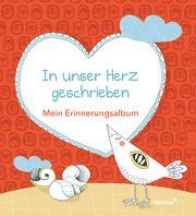 In unser Herz geschrieben Fritsch, Marlene 9783790217506