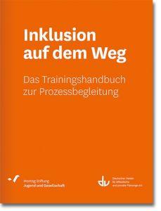 Inklusion auf dem Weg Montag Stiftung Jugend und Gesellschaft 9783784127521