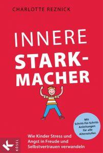 Innere Starkmacher Reznick, Charlotte 9783466309924