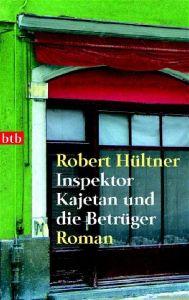 Inspektor Kajetan und die Betrüger Hültner, Robert 9783442734207