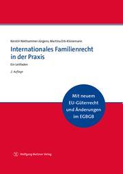 Internationales Familienrecht in der Praxis Niethammer-Jürgens, Kerstin (Dr.)/Erb-Klünemann, Martina 9783961170333