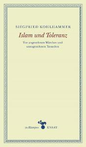 Islam und Toleranz Kohlhammer, Siegfried 9783866741454