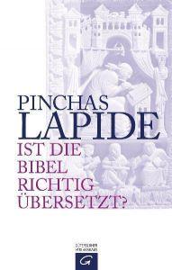 Ist die Bibel richtig übersetzt? Lapide, Pinchas 9783579054605