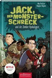 Jack, der Monsterschreck, und die Zombie-Apokalypse Brallier, Max 9783845836553