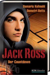 Jack Ross - Der Countdown Kofmehl, Damaris/Betts, Demetri 9783775152570