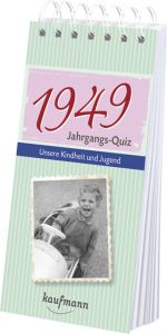 Jahrgangs-Quiz 1949 Tom Jacob/Daniela Nussbaum-Jacob 9783780615497