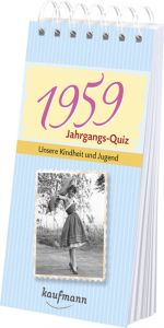 Jahrgangs-Quiz 1959 Tom Jacob/Daniela Nussbaum-Jacob 9783780615596