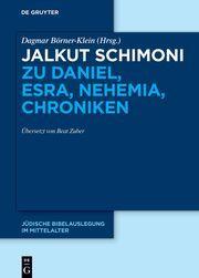 Jalkut Schimoni zu Daniel, Esra, Nehemia, Chroniken Beat Zuber 9783110705904