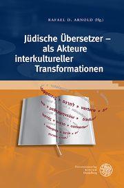 Jüdische Übersetzer - als Akteure interkultureller Transformationen Rafael D Arnold 9783825346133