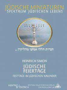 Jüdische Feiertage Heinrich Simon 9783933471567