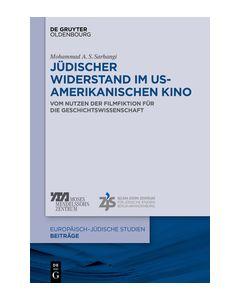 Jüdischer Widerstand im US-amerikanischen Kino Sarhangi, Mohammad A S 9783110601787