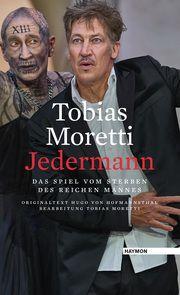 Jedermann Moretti, Tobias/Hofmannsthal, Hugo von 9783709934685