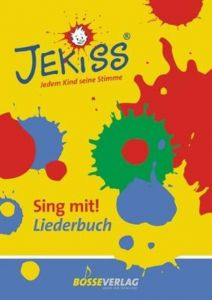 JEKISS - Jedem Kind seine Stimme Reuther, Inga Mareile 9783764928537