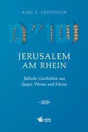 Jerusalem am Rhein Grözinger, Karl Erich 9783944380834