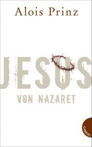Jesus von Nazaret Prinz, Alois (Dr.) 9783522303248