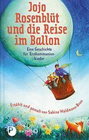Jojo Rosenblüt und die Reise im Ballon Waldmann-Brun, Sabine 9783843611381